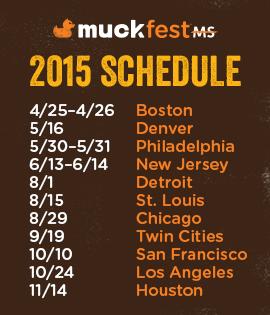Schedule for 2015 MuckFest MS